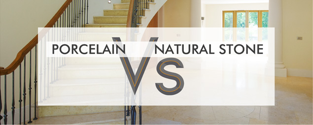 Porcelain Vs Natural Stone